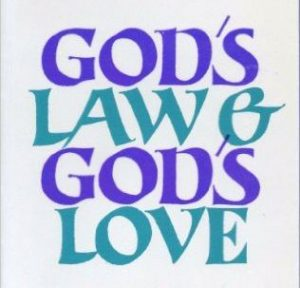 God's Law – God's Love