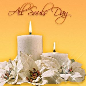 All Saints Day and All Souls Day
